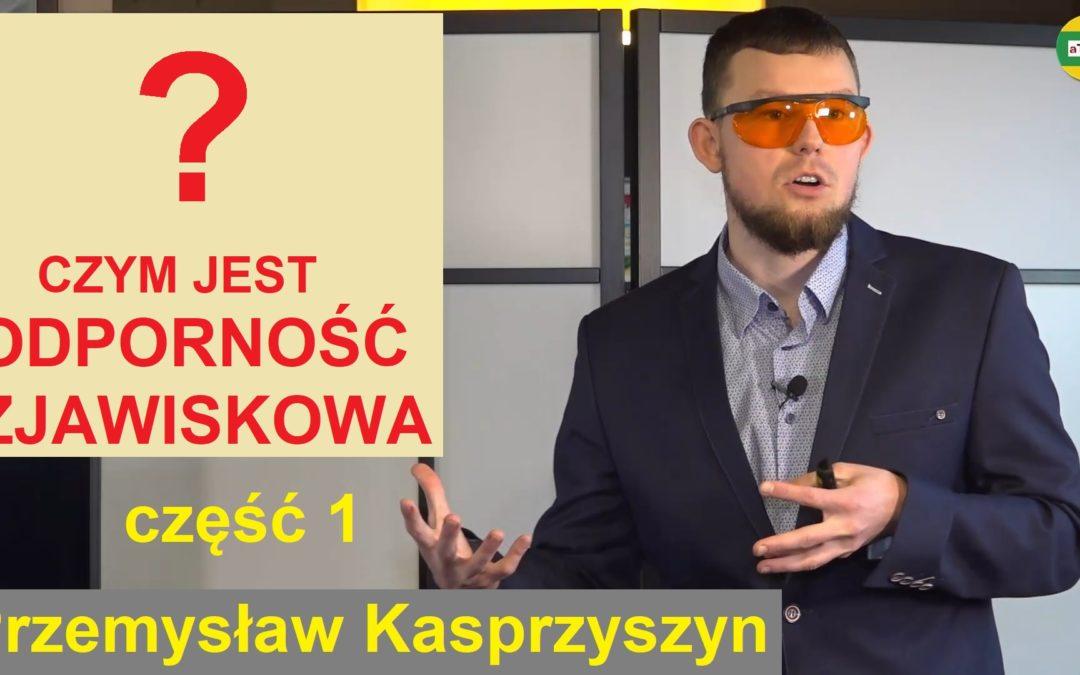 Przemysław Kasprzyszyn Odporność cz. 1