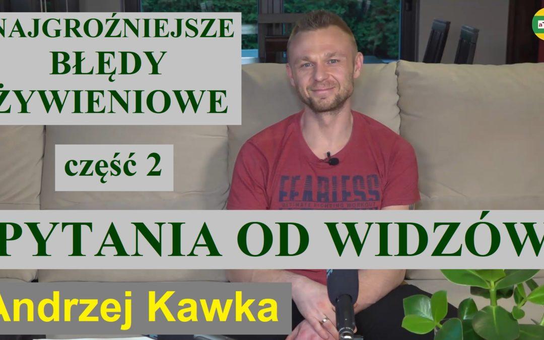 Andrzej Kawka – Pytania