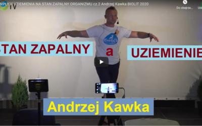 Wpływ uziemienia na stan zapalny organizmu cz. 2 Andrzej Kawka BIOLIT 2020